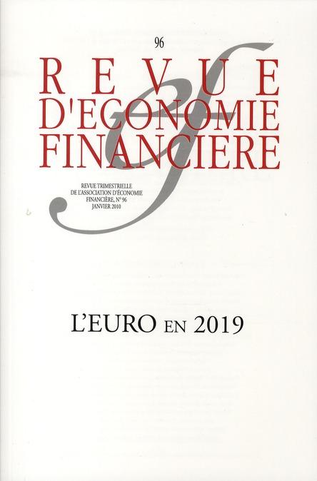 L'EURO EN 2019. NO 96 - JANVIER 2010