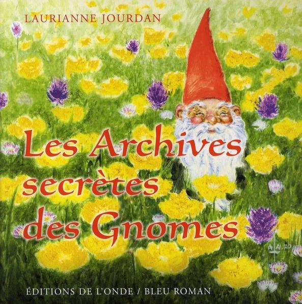 LES ARCHIVES SECRETES DES GNOMES