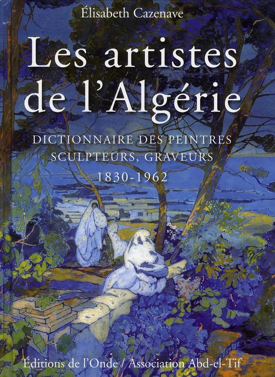 LES ARTISTES DE L'ALGERIE