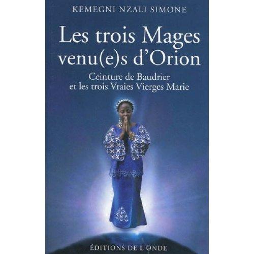 LES TROIS MAGES VENUS D'ORION