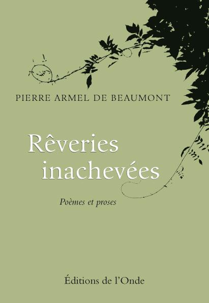 REVERIES INACHEVEES