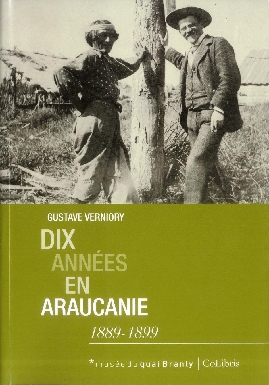 DIX ANNEES EN ARAUCANIE