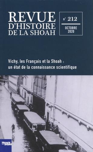 REVUE D'HISTOIRE DE LA SHOAH N  212 - VICHY, LES FRANCAIS ET LA SHOAH