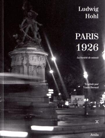 PARIS 1926 - LA SOCIETE DE MINUIT
