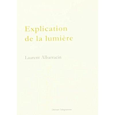 EXPLICATION DE LA LUMIERE