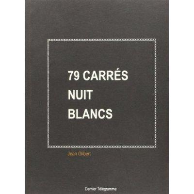 79 CARRES NUIT BLANCS