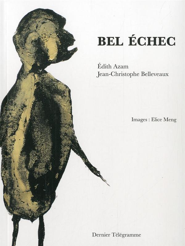BEL ECHEC