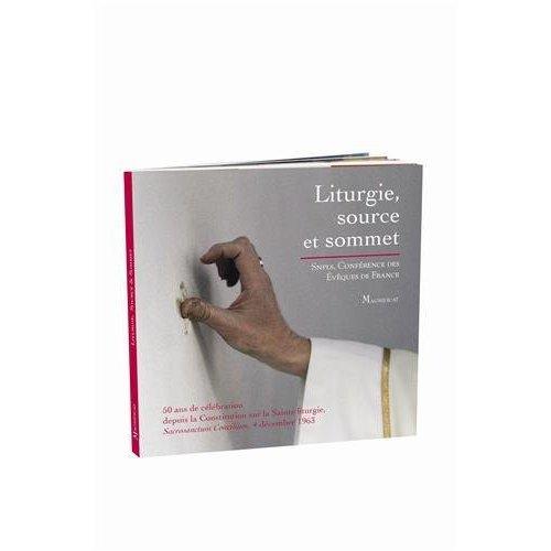 LITURGIE, SOURCE ET SOMMET - CELEBRER 50 ANS DE LITURGIE