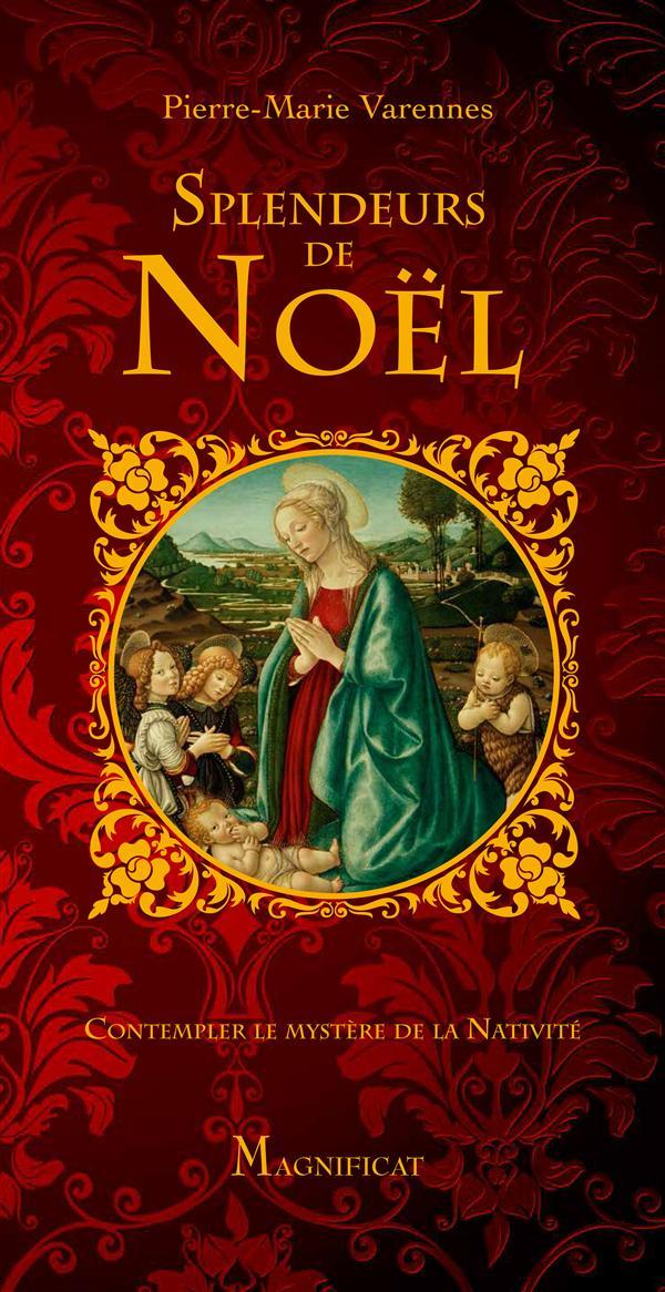 SPLENDEURS DE NOEL