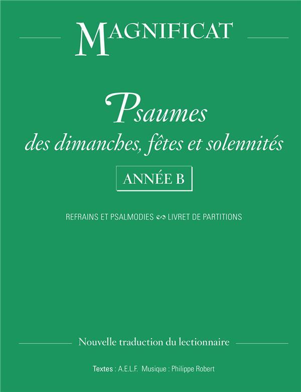 PSAUMES DIMANCHES, FETES ET SOLENNITES - ANNEE B