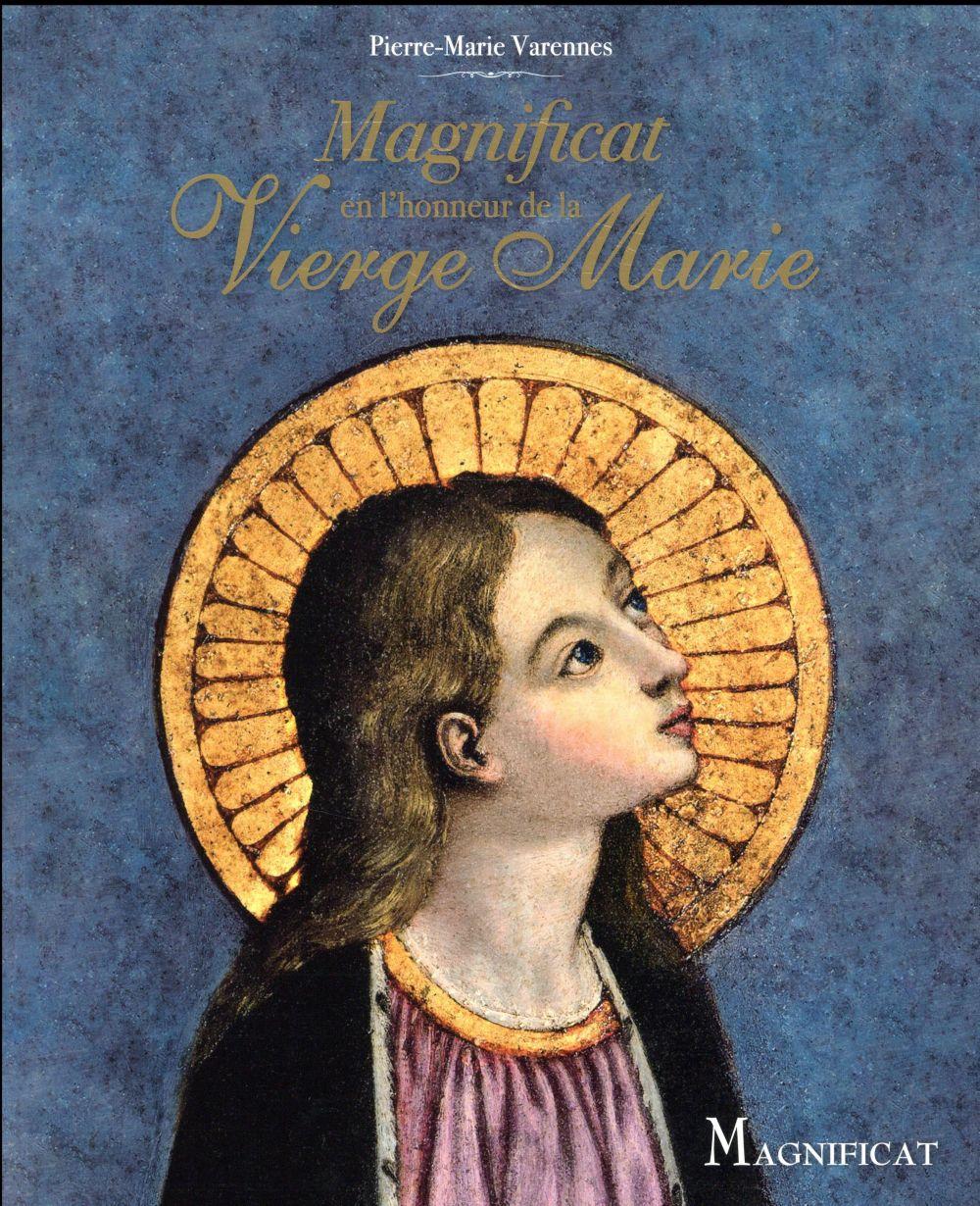 MAGNIFICAT EN L'HONNEUR DE LA VIERGE MARIE