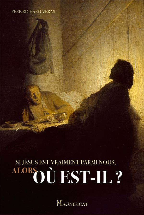 SI JESUS EST VRAIMENT PARMI NOUS, ALORS OU EST-IL ?