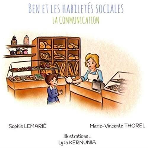 BEN ET LES HABILETES SOCIALES : LA COMMUNICATION