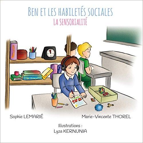 BEN ET LES HABILETES SOCIALES : LA SENSORIALITE