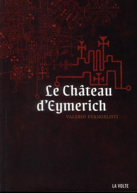 LE CHATEAU D'EYMERICH ROMAN