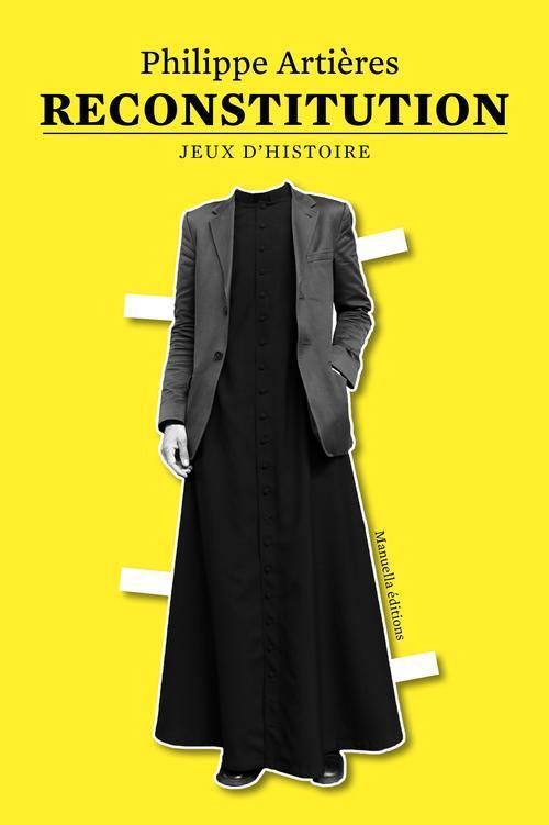 RECONSTITUTION - JEUX D'HISTOIRE