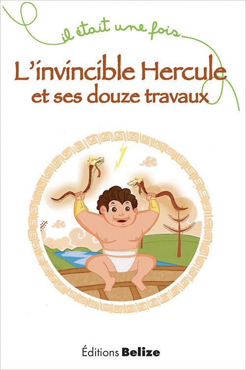 INVINCIBLE HERCULE ET SES DOUZE TRAVAUX (L')