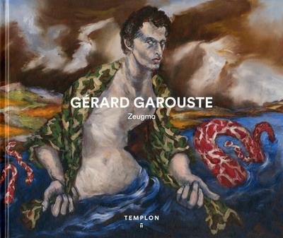 GERARD GAROUSTE, CATALOGUE D'EXPOSITION A LA GALERIE TEMPLON 2018