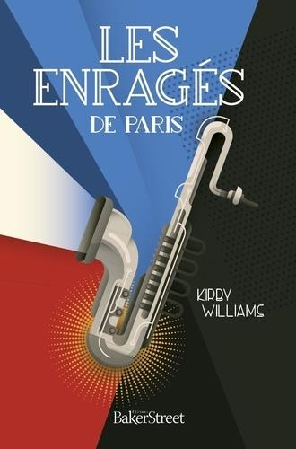 LES ENRAGES DE PARIS