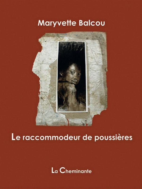 RACCOMMODEUR DE POUSSIERES (LE)
