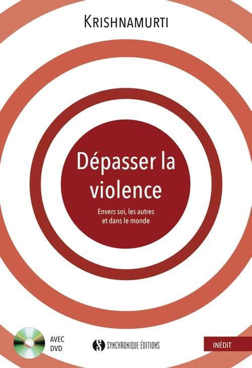 DEPASSER LA VIOLENCE