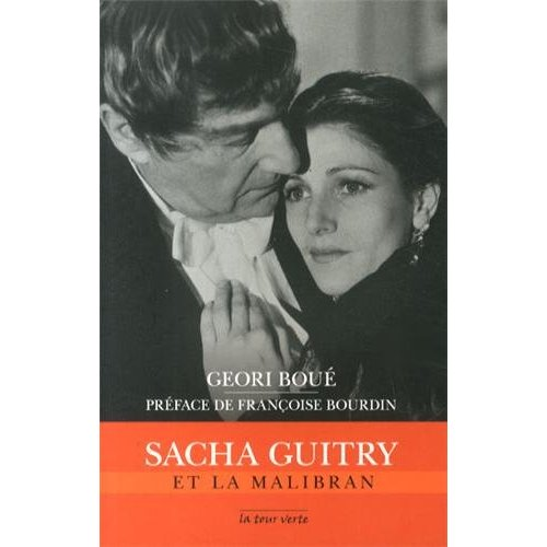 SACHA GUITRY ET LA MALIBRAN