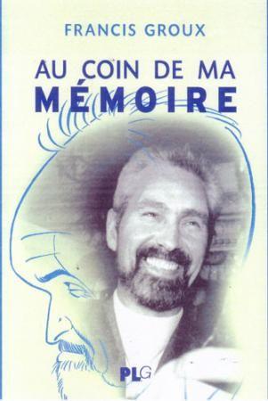 COIN DE MA MEMOIRE L'UN DES FONDATEURS DU FESTIVAL D'ANGOULEME SE SOUVIENT (AU)