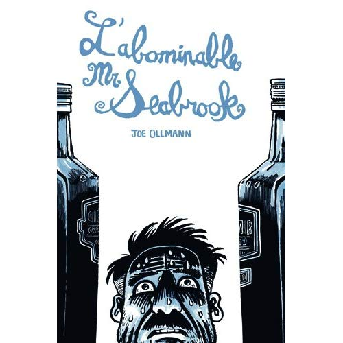 ABOMINABLE MONSIEUR SEABROOK (L')