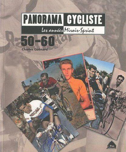 PANORAMA CYCLISTE 50 60 LES ANNEES MIROIR SPRINT