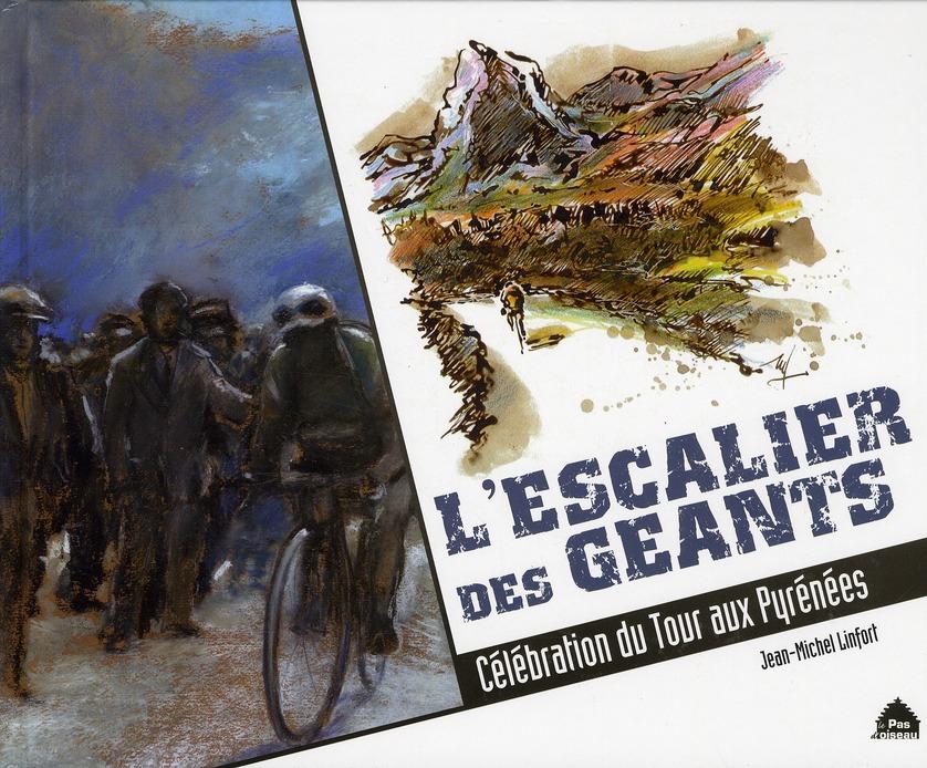 L ESCALIER DES GEANTS CELEBRATION DU TOUR AUX PYRENEES