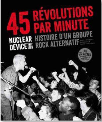 45 REVOLUTIONS PAR MINUTE - NUCLEAR DEVICE 1982-1989