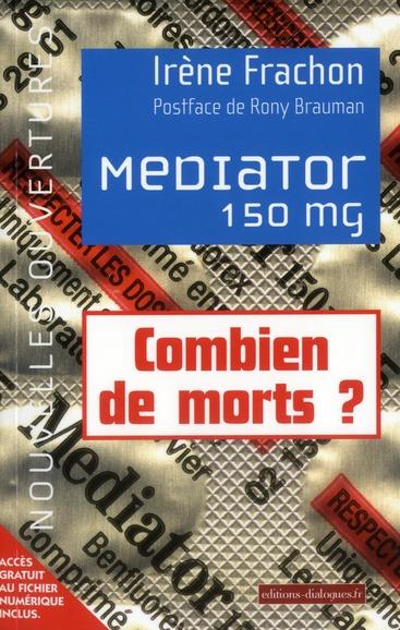 MEDIATOR 150MG - COMBIEN DE MORT ? 1976-2009 ENQUETE SUR UNE TOXICITE ATTENDUE
