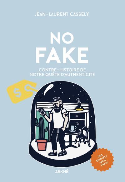 CONTRE-HISTOIRE DE NOTRE QUETE D'AUTHENTICITE