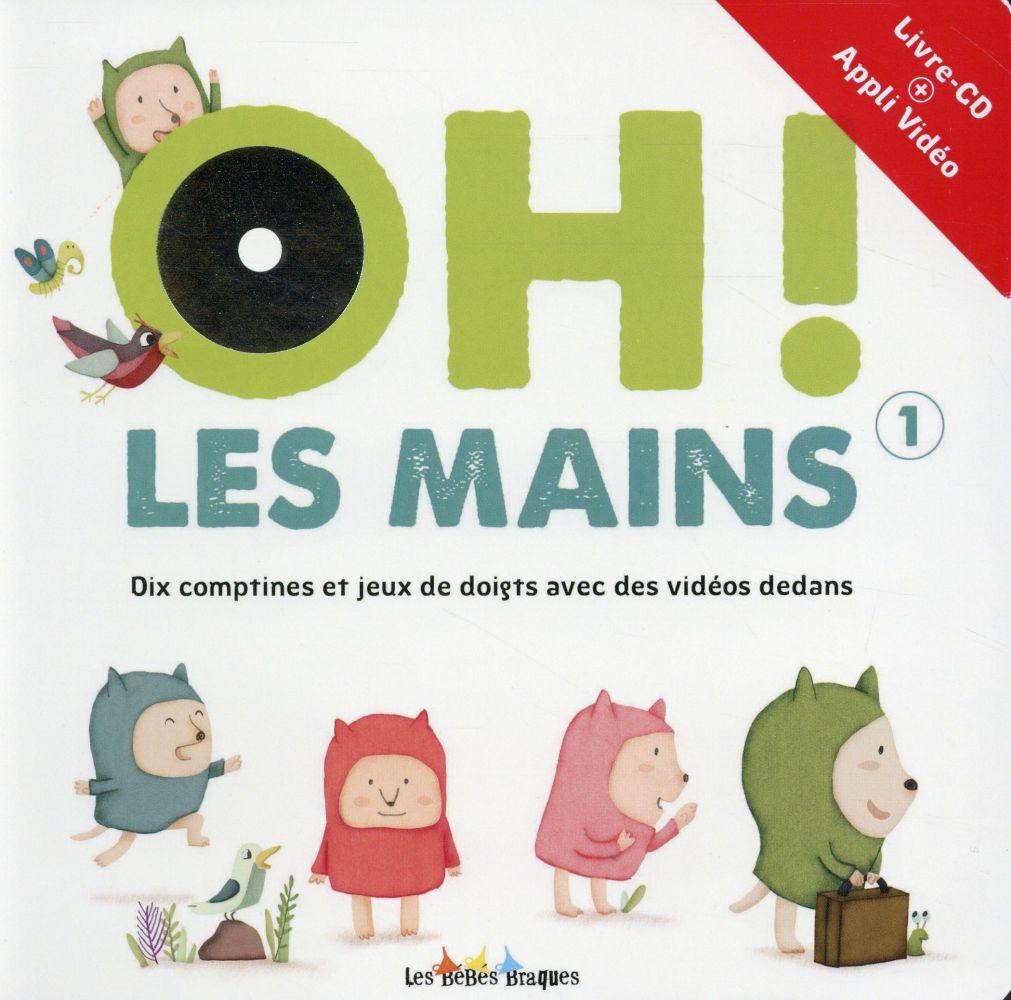 OH ! LES MAINS 1