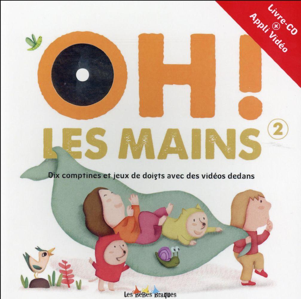 OH ! LES MAINS 2