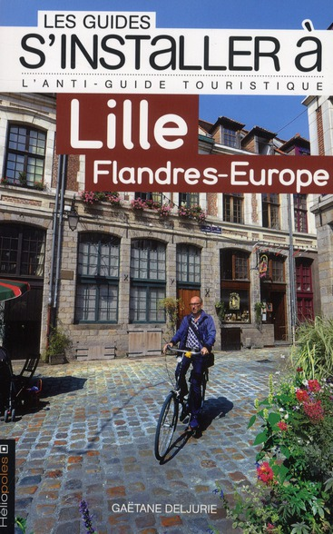 S'INSTALLER A LILLE FLANDRES-EUROPE