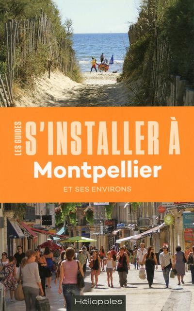 S'INSTALLER A MONTPELLIER 2ED