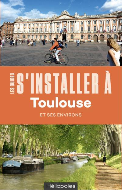 S'INSTALLER A TOULOUSE 3ED