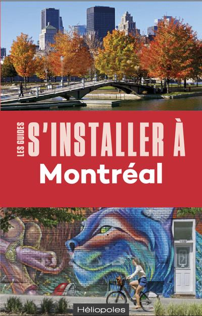 S'INSTALLER A MONTREAL 4ED