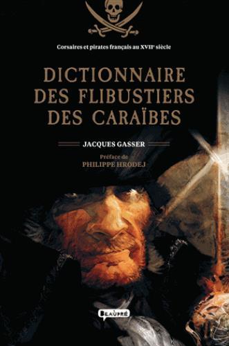 DICTIONNAIRE DES FLIBUSTIERS DES CARAIBES