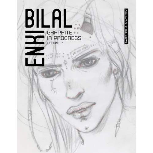 GRAPHITE IN PROGRESS ENKI BILAL T02