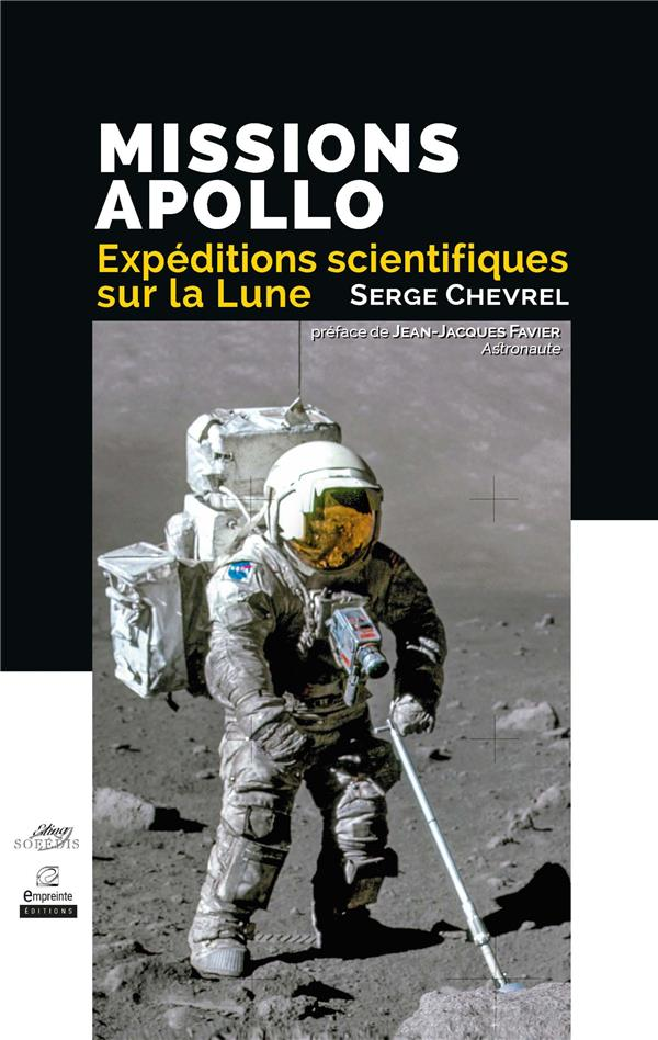 MISSIONS APOLLO, EXPEDITIONS SCIENTIFIQUES SUR LA LUNE