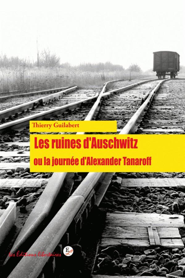 LES RUINES D'AUSCHWITZ