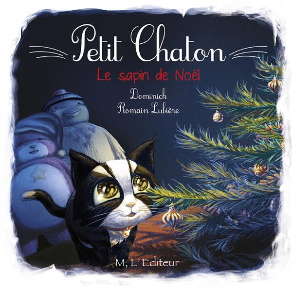 PETIT CHATON - LE SAPIN DE NOEL