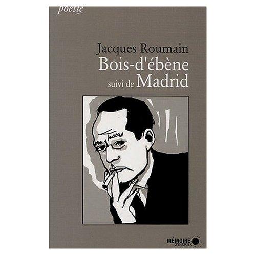 BOIS-D'EBENE SUIVI DE MADRID