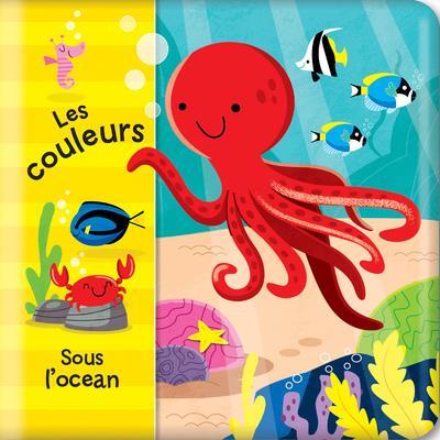 LES COULEURS SOUS L'OCEAN - MON LIVRE DE BAIN