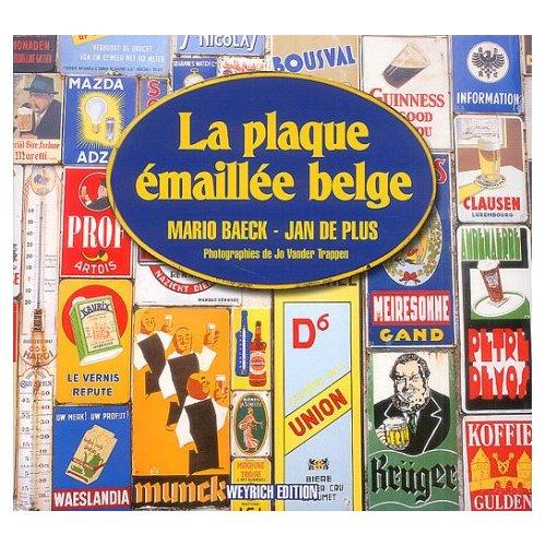 LA PLAQUE EMAILLEE BELGE