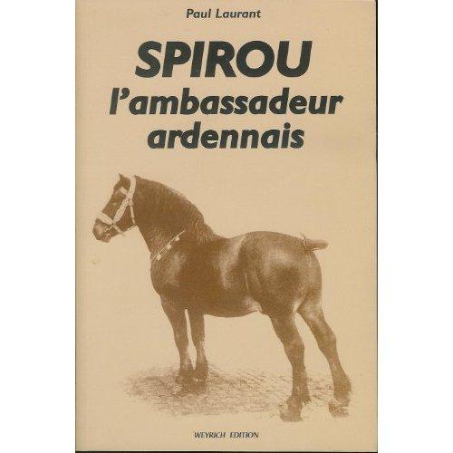 SPIROU, L'AMBASSADEUR ARDENNAIS