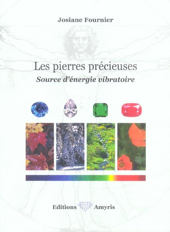 LES PIERRES PRECIEUSES - SOURCE D'ENERGIE VIBRATOIRE