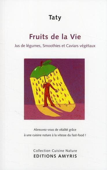 FRUITS DE LA VIE